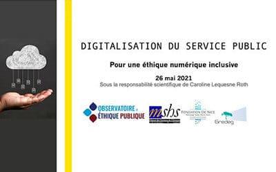 Colloque Digitalisation du service public : pour une éthique numérique inclusive