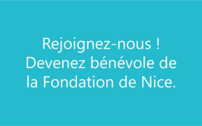 Devenez bénévole à la Fondation de Nice !